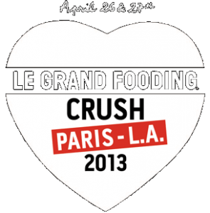 Le Grand Fooding Crush Paris - LA 2013